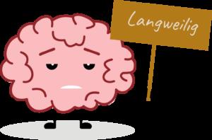 Langeweile – Die Nummer 1 unter den Lernemotionen