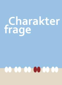 Buchtipp: Charakterfrage – wer wir sind und wie wir uns verändern