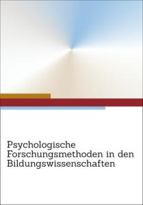 Leseempfehlung – Psychologische Forschungsmethoden in den Bildungswissenschaften